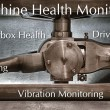 Machine Health Monitoring